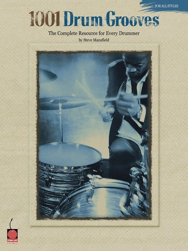 View larger image of 1001 Drum Grooves - The Complete Resource for Every Drummer