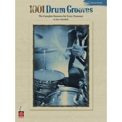 1001 Drum Grooves - The Complete Resource for Every Drummer