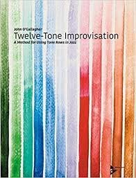 View larger image of 12 Tone Improvisation - Using Tone Rows In Jazz