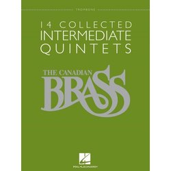 14 Collected Intermediate Quintets (The Canadian Brass) - Trombone