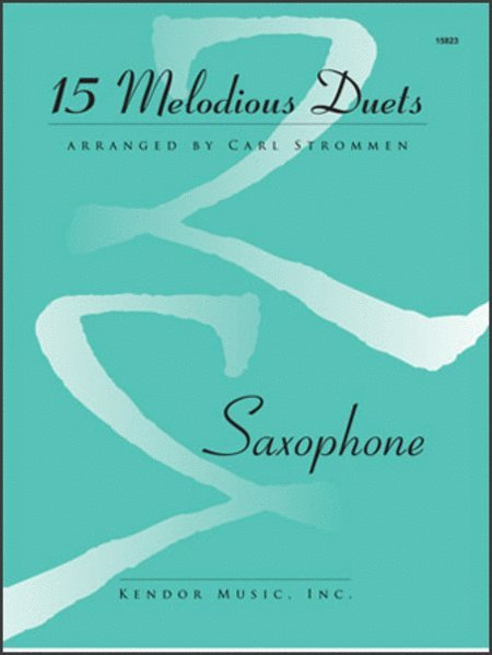 View larger image of 15 Melodious Duets - (Saxophone Duet)