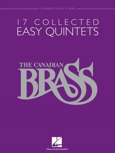View larger image of 17 Collected Easy Quintets (The Canadian Brass) - Conductor Score
