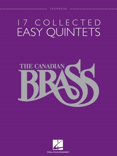 View larger image of 17 Collected Easy Quintets (The Canadian Brass) - Trombone