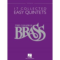 17 Collected Easy Quintets (The Canadian Brass) - Trombone