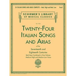 24 Italian Songs & Arias Complete (Of The 17th & 18th Centuries) - Medium High/Low Voice