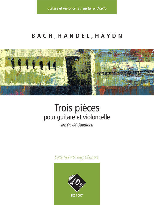 View larger image of 3 Pieces Faciles (Bach, Handel, Haydn) (Guitar & Cello)
