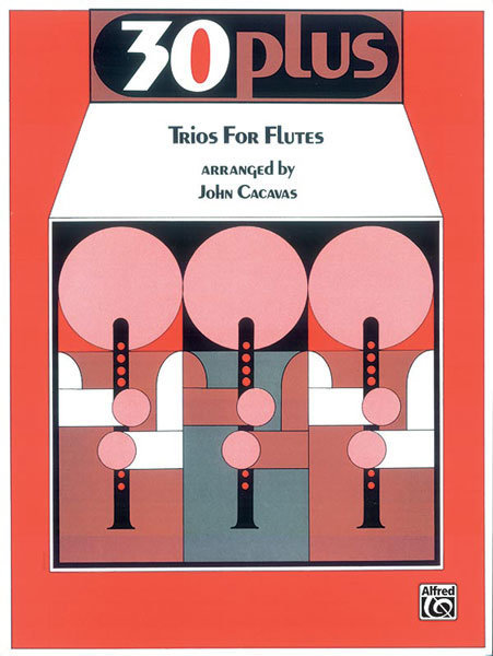 View larger image of 30 Plus Trios for Flutes