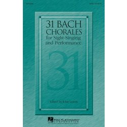 31 Bach Chorales for Sight Singing & Performance, SATB Parts