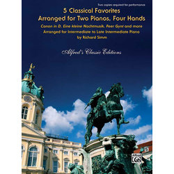 5 Classical Favorites Arranged for Two Pianos, Four Hands