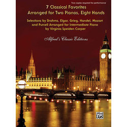 7 Classical Favorites Arranged for Two Pianos, Eight Hands (2P8H)