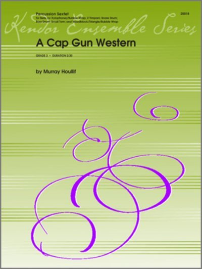 View larger image of A Cap Gun Western - (Percussion Sextet)