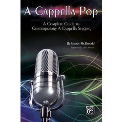 A Cappella Pop - A Complete Guide to Contemporary A Cappella Singing