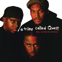 A Tribe Called Quest - Hits, Rarities & Remixes (Vinyl)