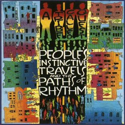 A Tribe Called Quest - Peoples' Instinctive Travels and the Paths of Rhythm (Vinyl)