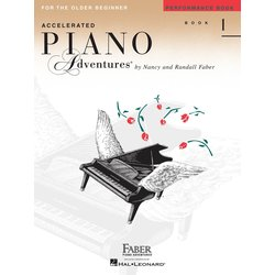 Accelerated Piano Adventures for the Older Beginner - Performance Book 1