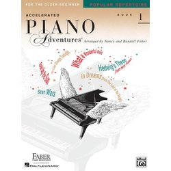 Accelerated Piano Adventures for the Older Beginner Popular Repertoire, Book 1