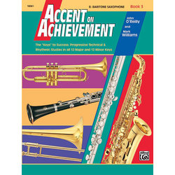 Accent On Achievement Book 3 - Baritone Sax