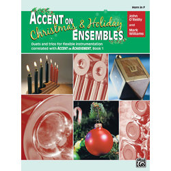 Accent on Christmas & Holiday Ensembles - F Horn