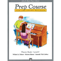 Alfred's Basic Piano Prep Course: Theory Book F