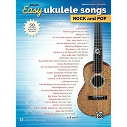 Alfred's Easy Ukulele Songs: Rock and Pop