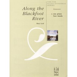 Along the Blackfoot River - Piano Duet (1P4H)