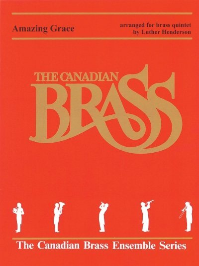 View larger image of Amazing Grace - The Canadian Brass (Brass Quintet)