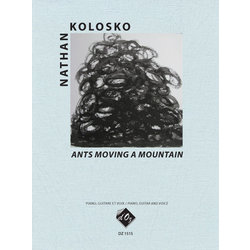 Ants Moving A Mountain (Kolosko) - Mixed Ensemble