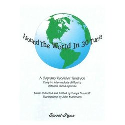 Around the World in 30 Tunes (Soprano Recorder)