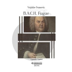 B.A.C.H. Fugue (Ivanovic) - Guitar Duet