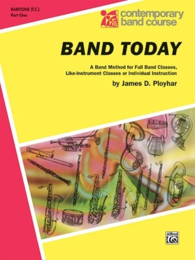 View larger image of Band Today, Part 1 - Baritone T.C