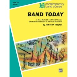 Band Today, Part 2 - F Horn