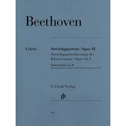 Beethovben String Quartets Op. 18 and String Quartet Version of the Piano Sonata Op. 14