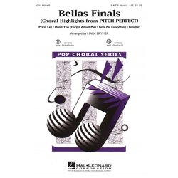 Bellas Finals (Choral Highlights from Pitch Perfect), SATB Parts