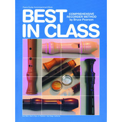 Best In Class Recorder Method: Piano & Guitar Accompaniment