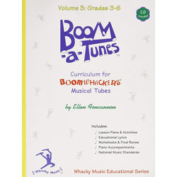 Boomwhackers Boom-A-Tune Curriculum - Volume 3 :Grades 3-6 w/CD