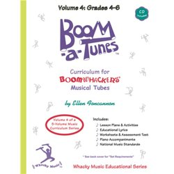 Boomwhackers Boom-A-Tune Curriculum - Volume 4 :Grades 4-6 w/CD