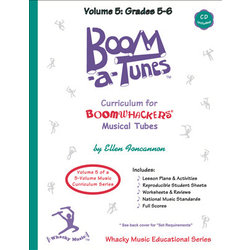 Boomwhackers Boom-A-Tune Curriculum - Volume 5 :Grades K-6 w/CD