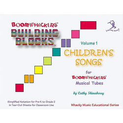 Boomwhackers Building Blocks Children's Songs - Volume 1
