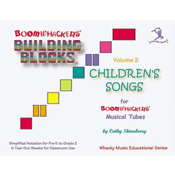 Boomwhackers Building Blocks Children's Songs - Volume 2