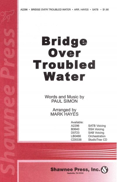 View larger image of Bridge Over Troubled Water, SATB Parts