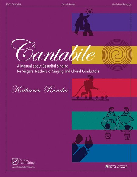 View larger image of Cantabile: A Manual About Beautiful Singing for Singers, Teachers of Singing and Choral Conductors