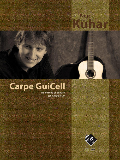View larger image of Carpe Guicell (Kuhar) - Guitar & Cello Duet