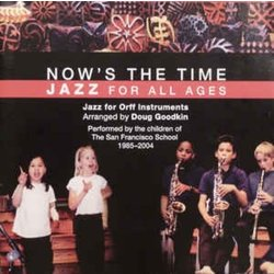 Now's the Time: Teaching Jazz to All Ages - CD