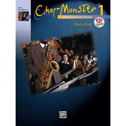 Chop-Monster Book 1 with CD - Alto Sax 1