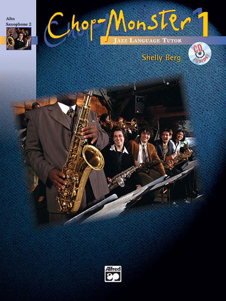View larger image of Chop-Monster Book 1 with CD - Alto Sax 2