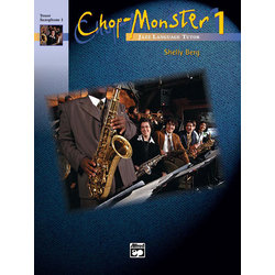 Chop-Monster Book 1 with CD - Tenor Sax 1