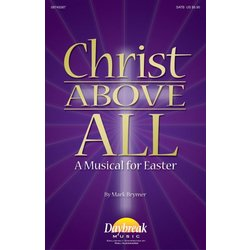 Christ Above All, SATB Parts