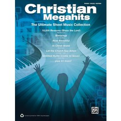 Christian Megahits - Ultimate Sheet Music Collection