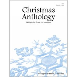 Christmas Anthology (24 Duets For Grade 3-4 Musicians) - Horn in F Duet