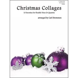 Christmas Collages (10 Favorites for Flexible Trios or Quartets) - C Bass Clef